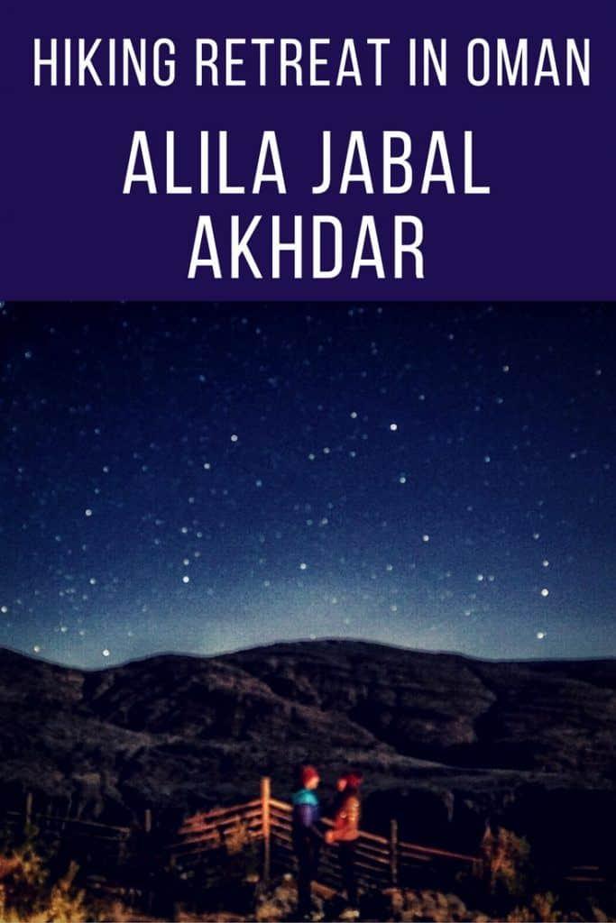 Hiking Retreat in Oman: Alila Jabal Akhdar