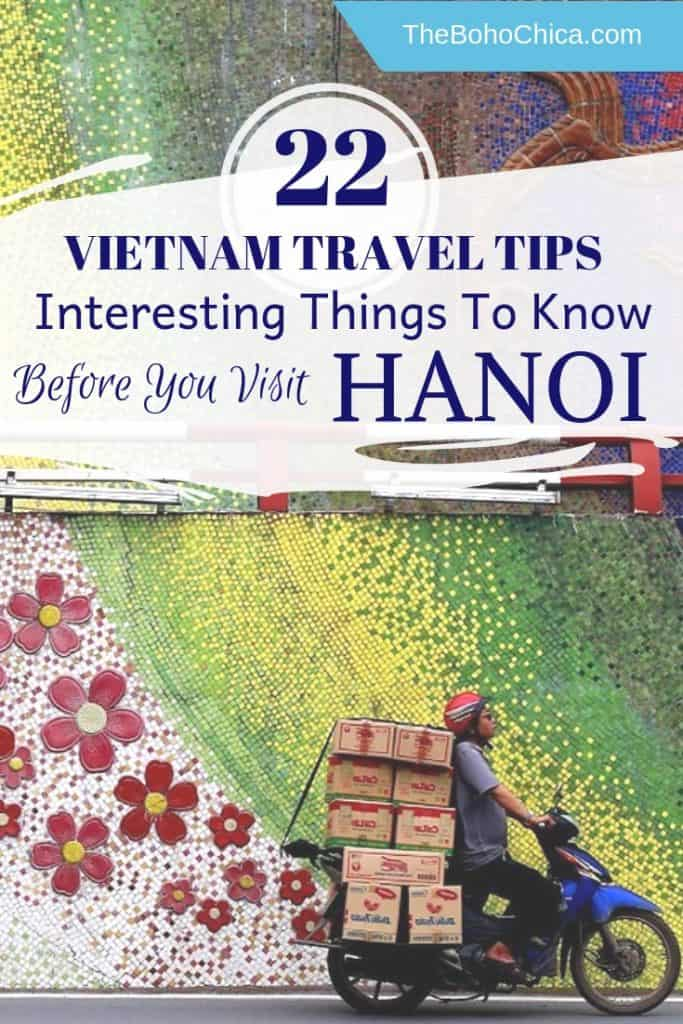 Vietnam Travel Tips: 22 Things to Know before Visiting Hanoi Vietnam. Includes travel tips and practical information to help you plan your trip to Vietnam. #Vietnam #Vietnamtravel #traveltips